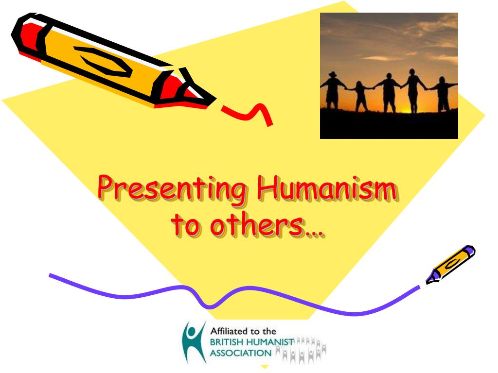 Presenting Humanism to others…