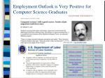 employment outlook is very positive for computer science graduates