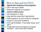 how to succeed in cs141