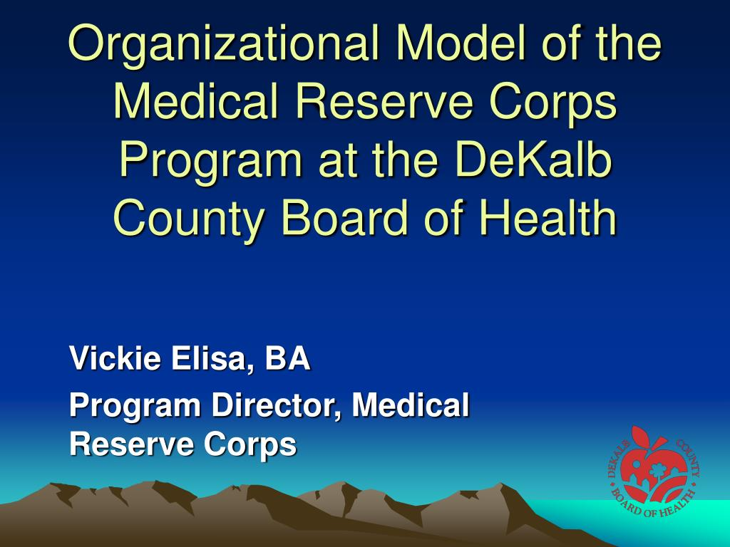 organizational model of the medical reserve corps program at the dekalb county board of health l.
