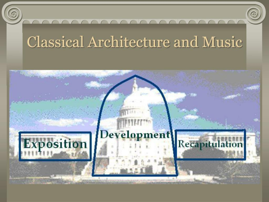 Classical Architecture and Music