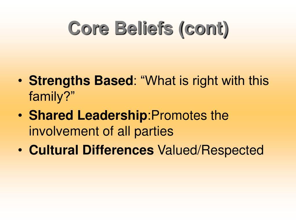 Core Beliefs (cont)
