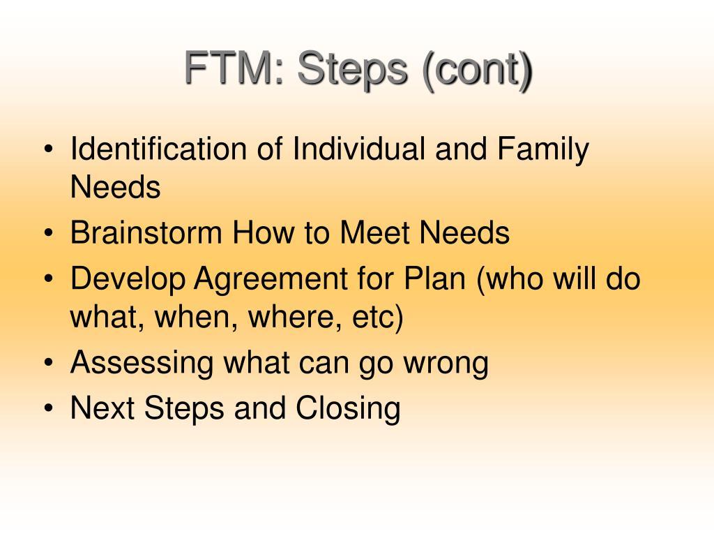 FTM: Steps (cont)