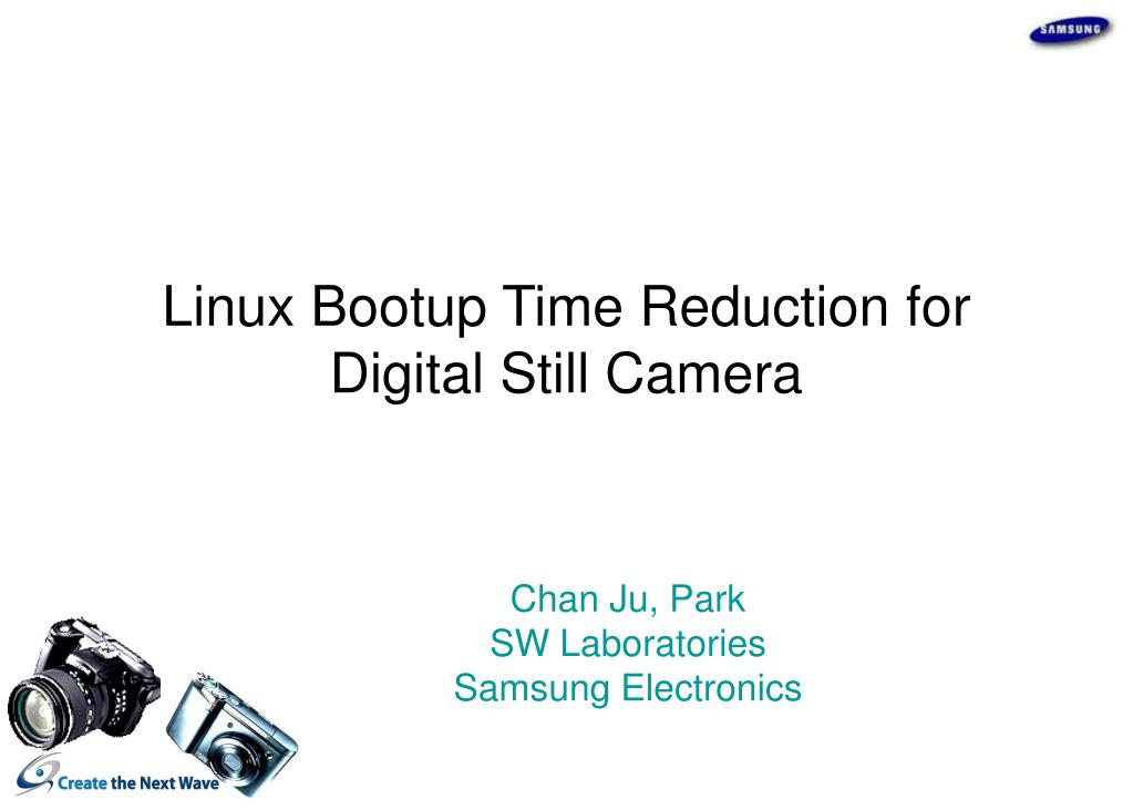 linux bootup time reduction for digital still camera