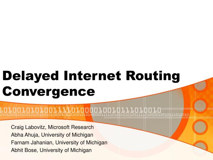 delayed internet routing convergence n.