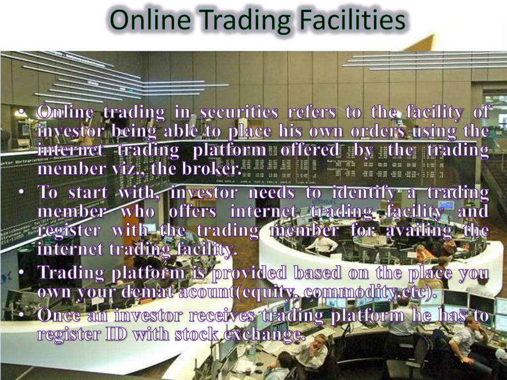 Online Trading Facilities