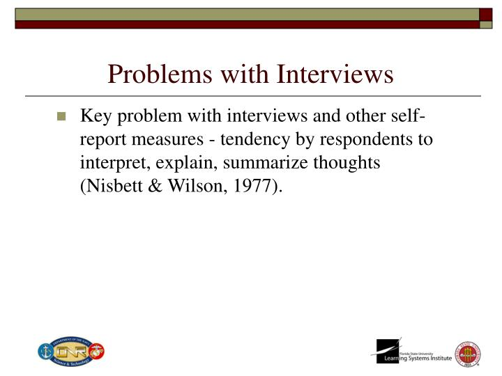 Problems with interviews