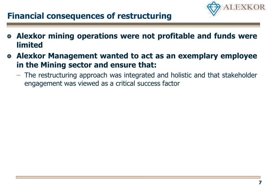 Financial consequences of restructuring