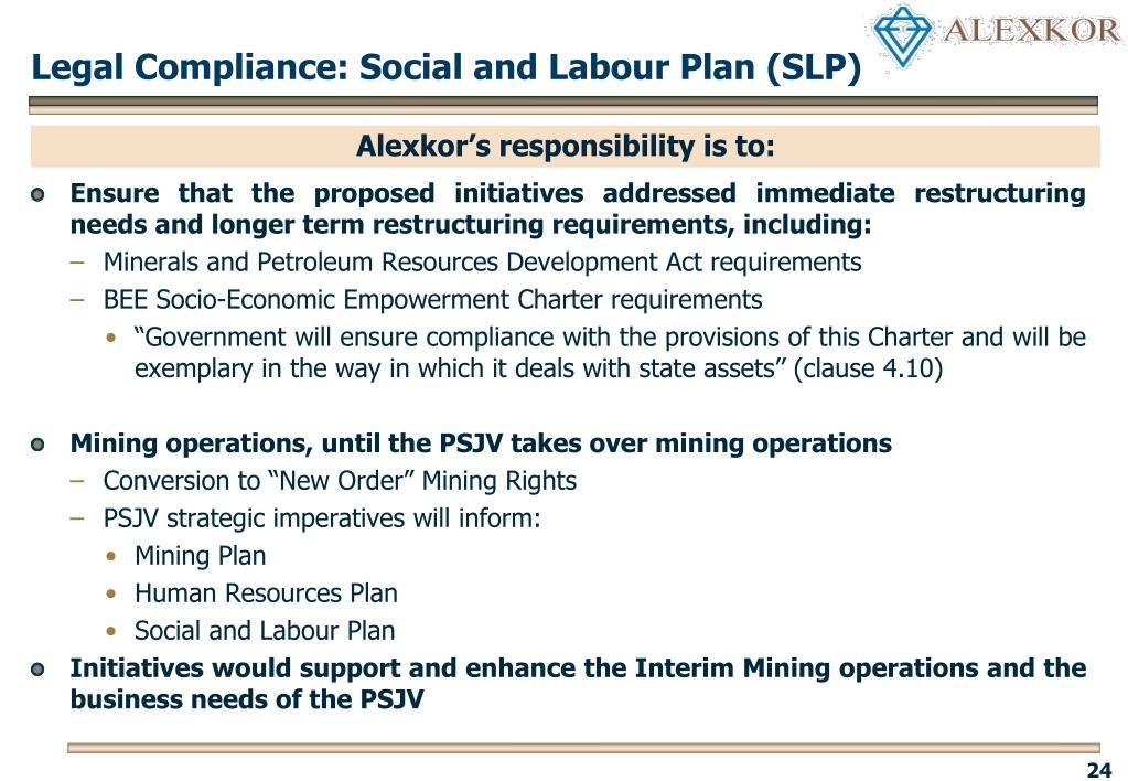 Legal Compliance: Social and Labour Plan (SLP)
