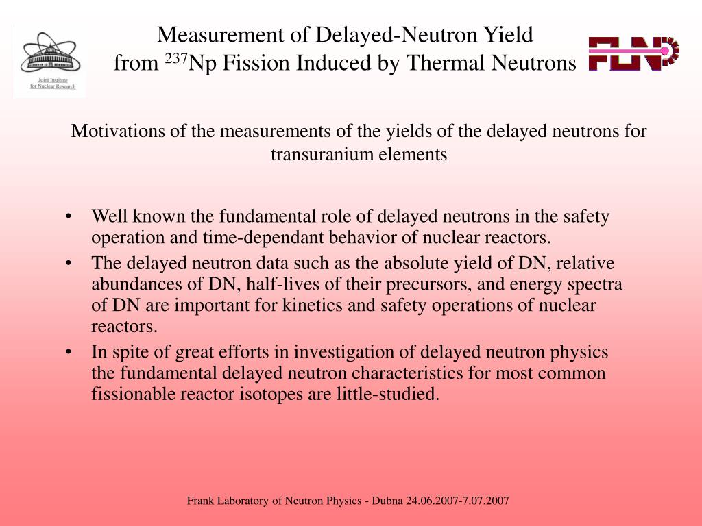 Measurement of Delayed-Neutron Yield