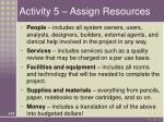 activity 5 assign resources