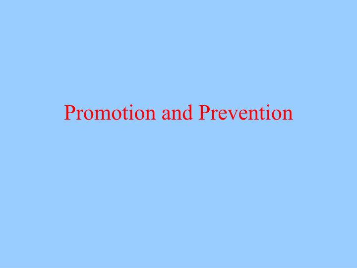 promotion and prevention