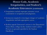 honor code academic irregularities and student s academic grievances continued