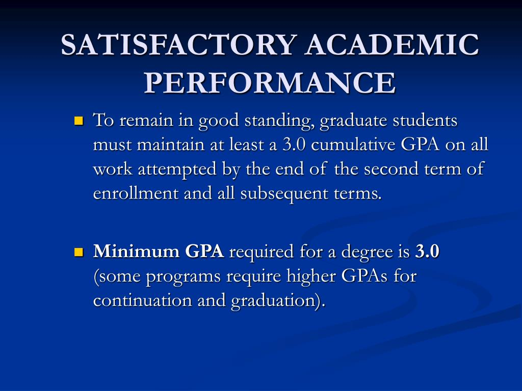 SATISFACTORY ACADEMIC PERFORMANCE