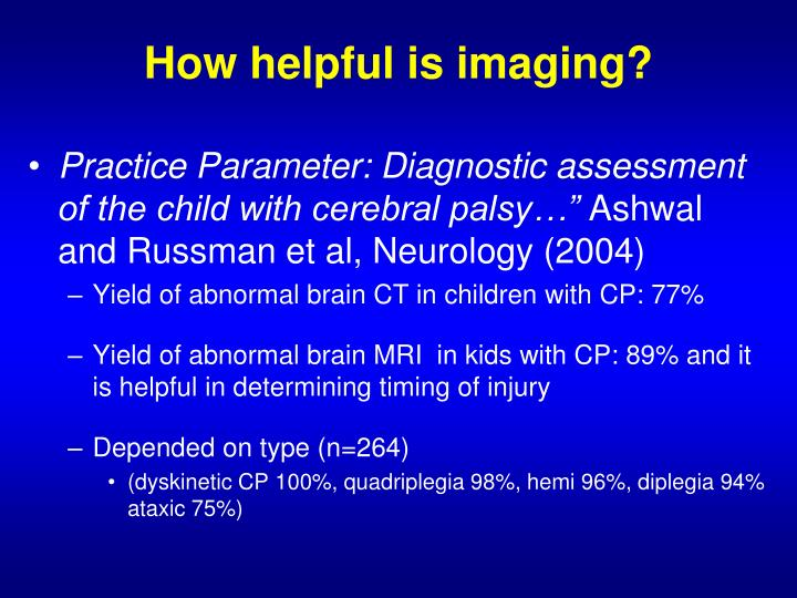 How helpful is imaging?