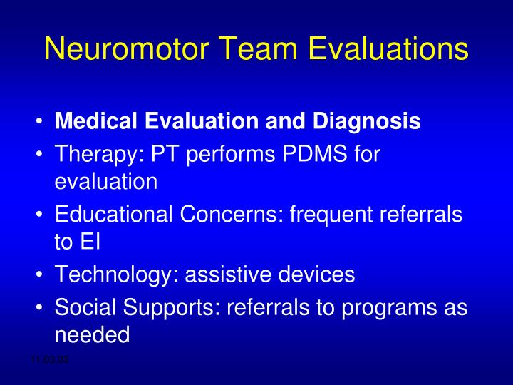 Neuromotor Team Evaluations