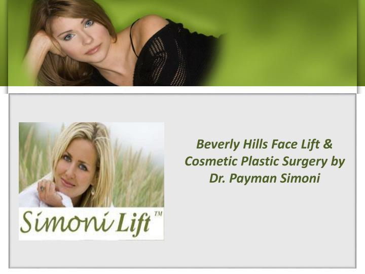 Beverly Hills Face Lift & Cosmetic Plastic Surgery by Dr.