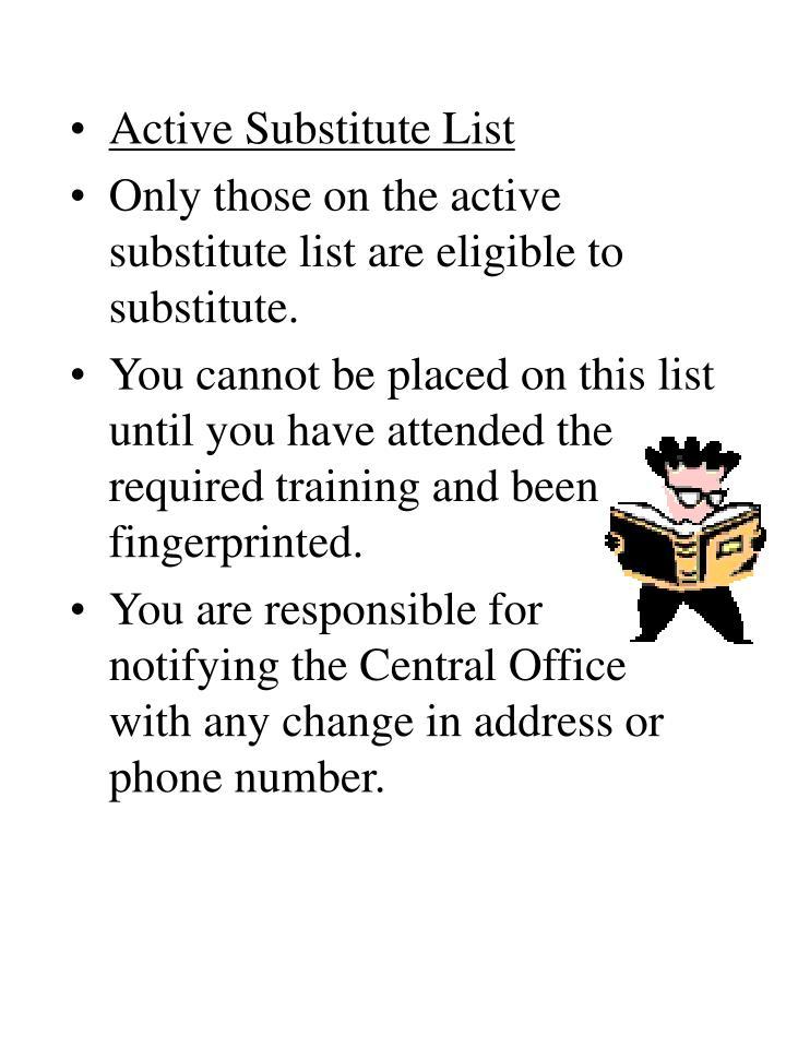 Active Substitute List