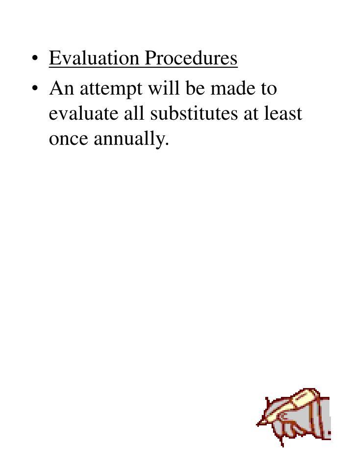 Evaluation Procedures