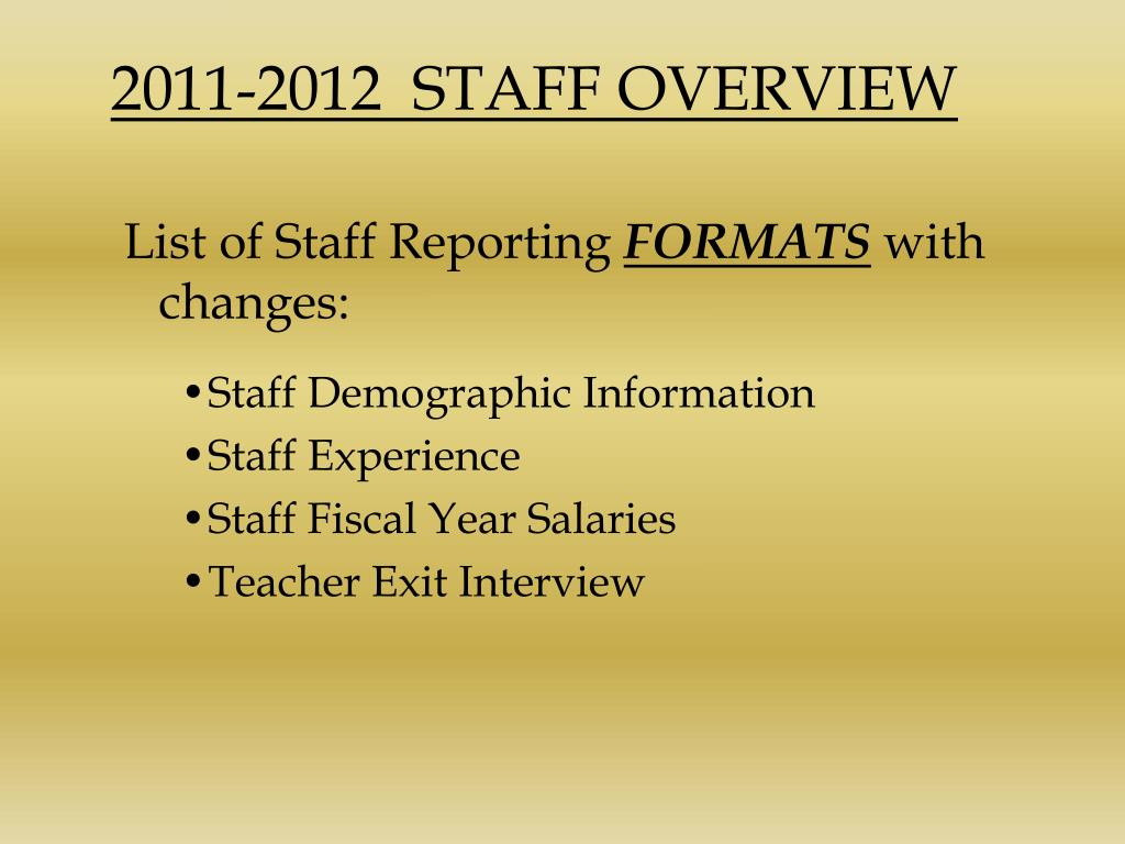 2011-2012  STAFF OVERVIEW