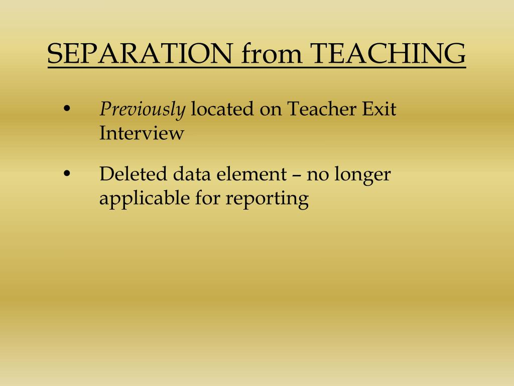 SEPARATION from TEACHING