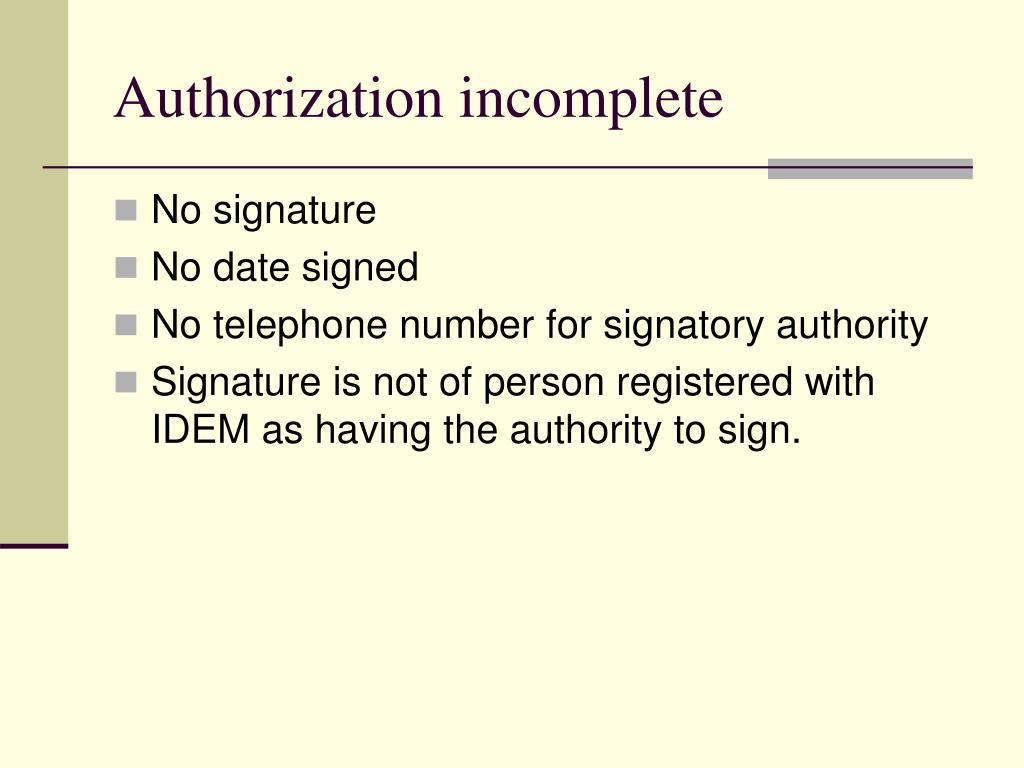 Authorization incomplete
