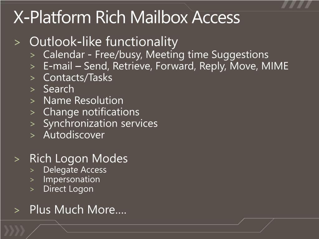 X-Platform Rich Mailbox Access