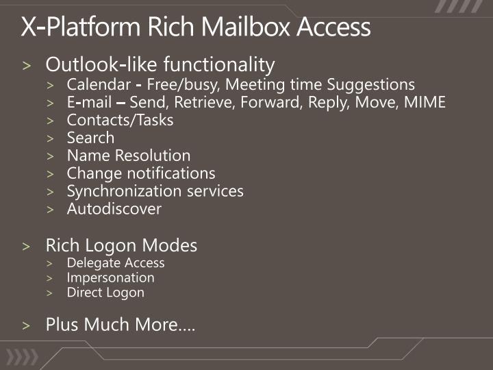 X platform rich mailbox access