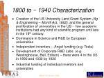 1800 to 1940 characterization