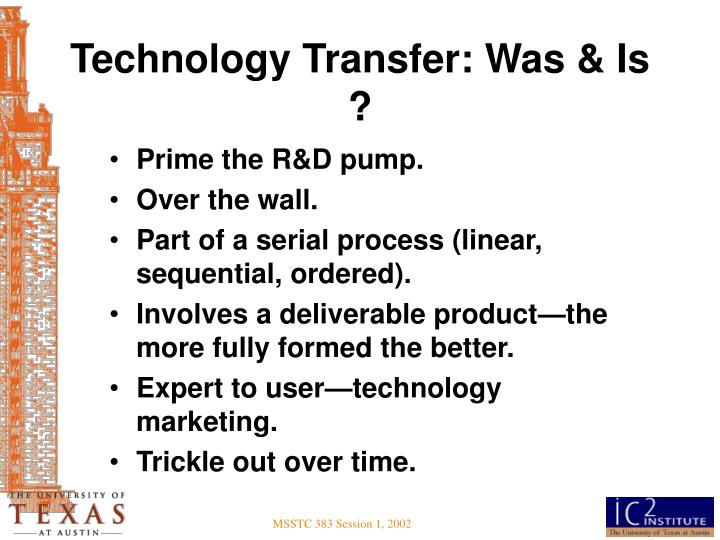 Technology Transfer: Was & Is ?