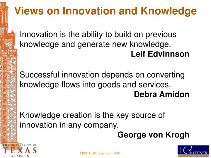 Views on Innovation and Knowledge