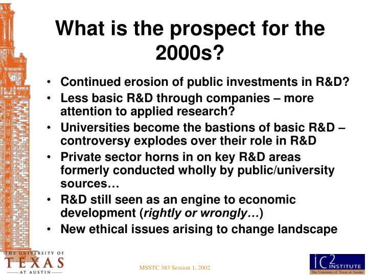 What is the prospect for the 2000s?