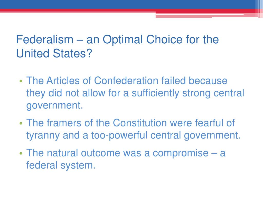Federalism – an Optimal Choice for the United States?