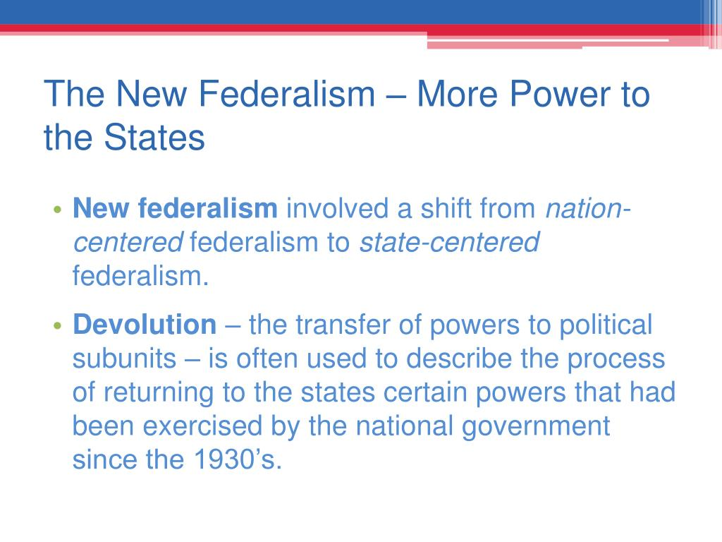 The New Federalism – More Power to the States