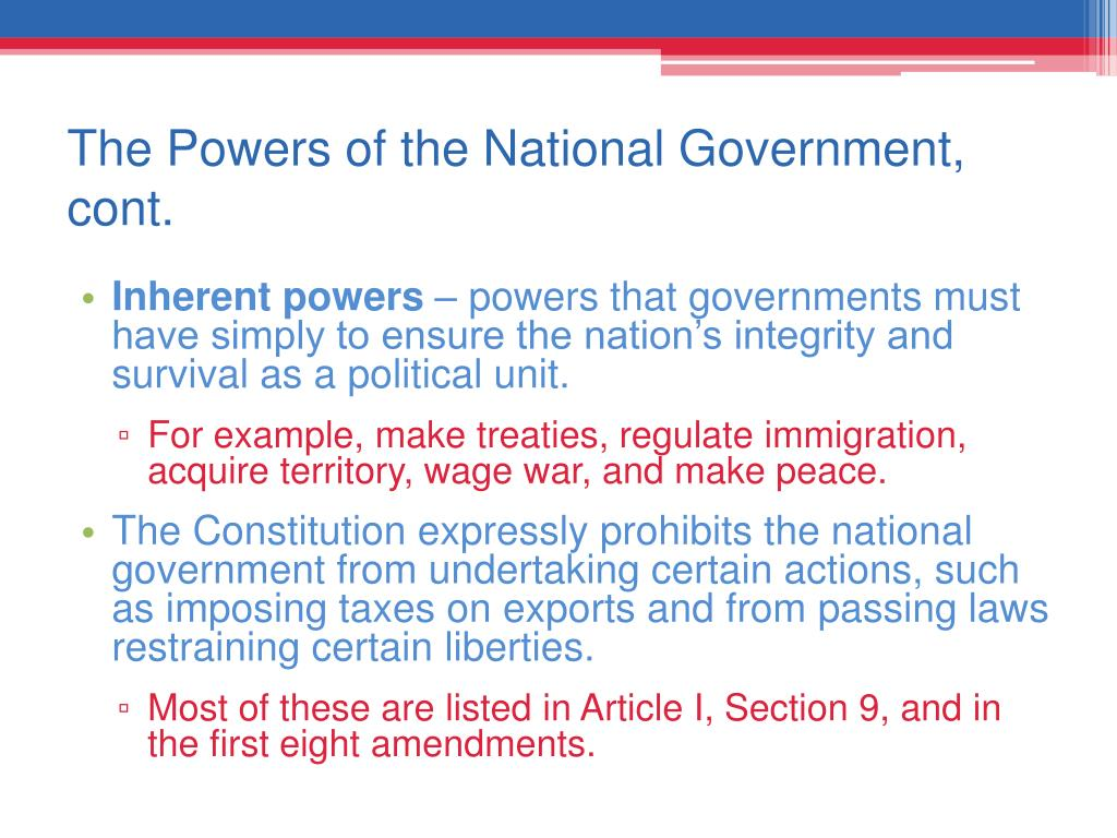 The Powers of the National Government, cont.