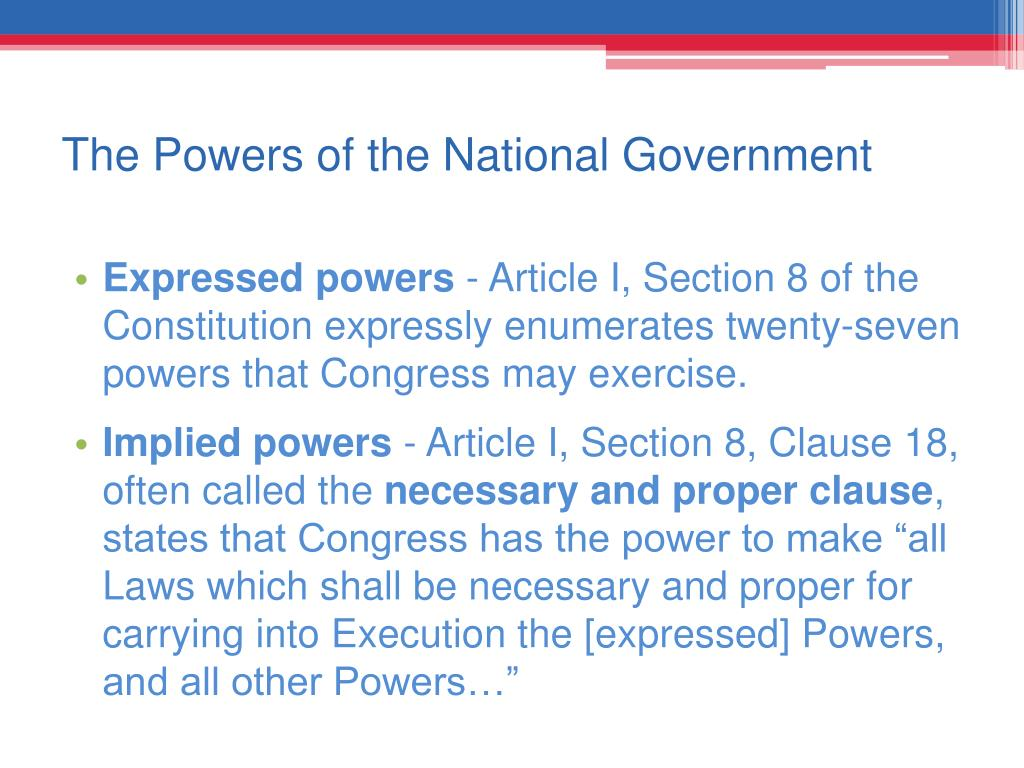 The Powers of the National Government