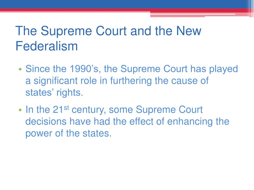 The Supreme Court and the New Federalism