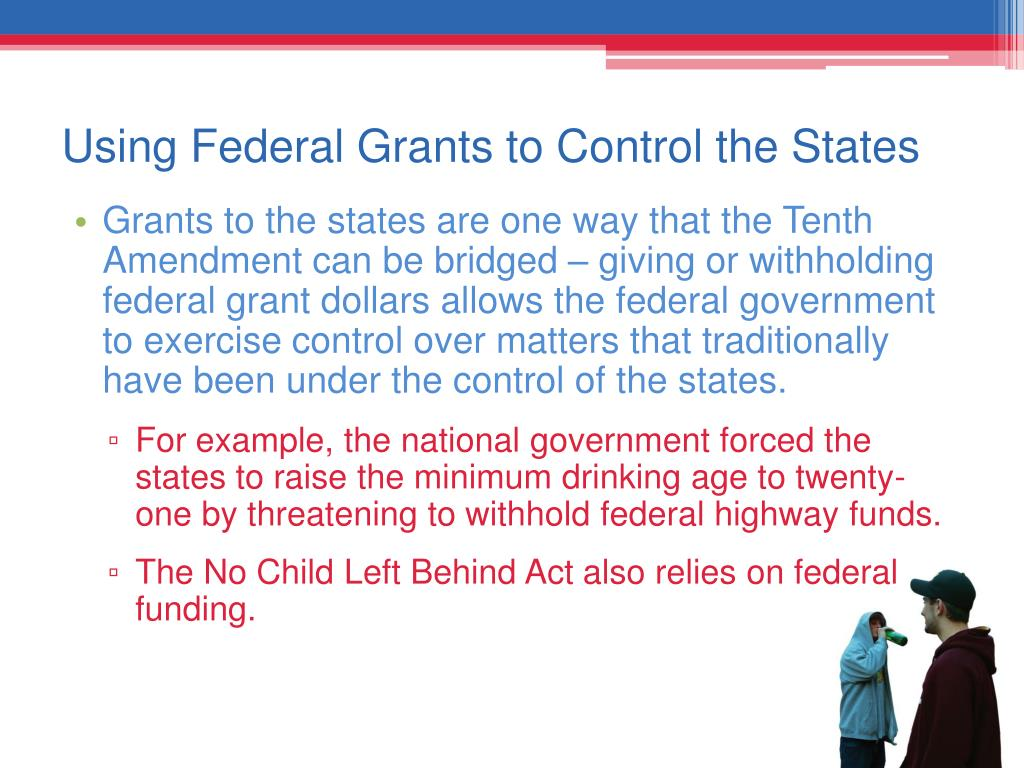 Using Federal Grants to Control the States