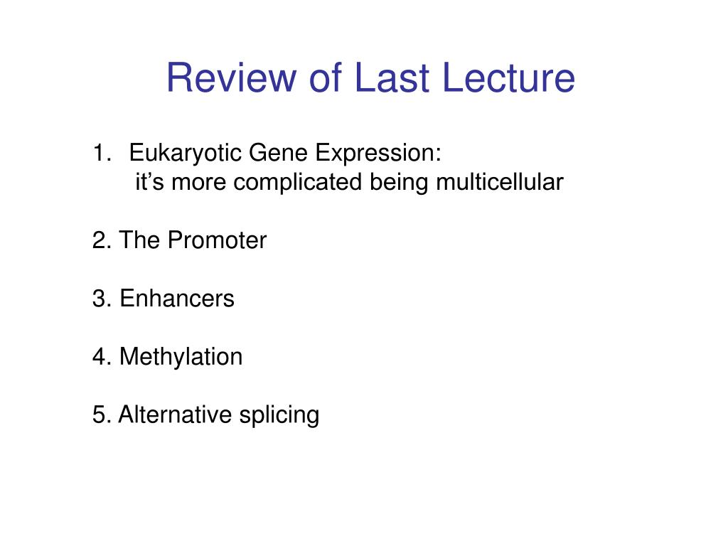 Review of Last Lecture