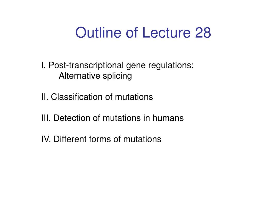 Outline of Lecture 28