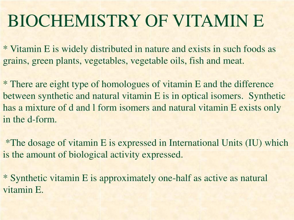BIOCHEMISTRY OF VITAMIN E