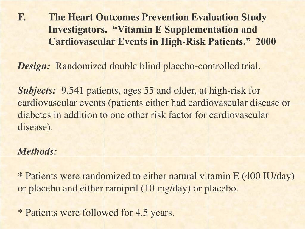 F.	The Heart Outcomes Prevention Evaluation Study