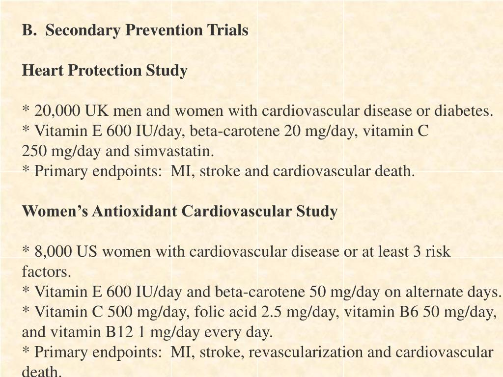 B.  Secondary Prevention Trials