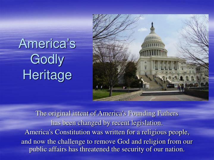 America s godly heritage