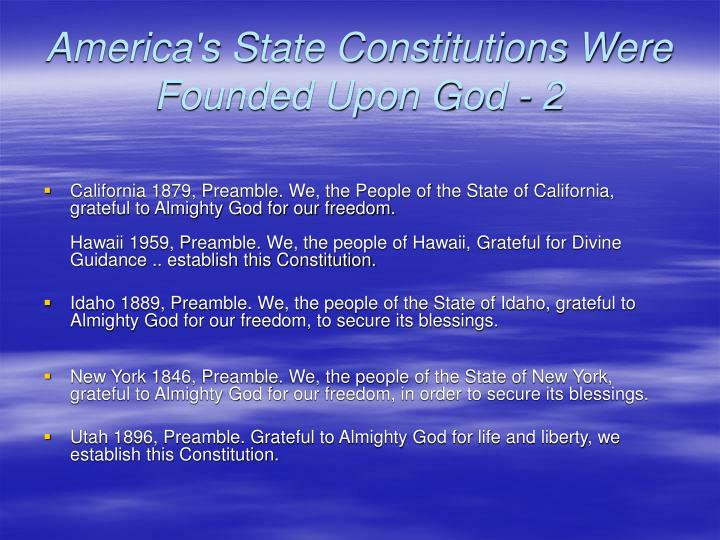 America's State Constitutions Were Founded Upon God - 2