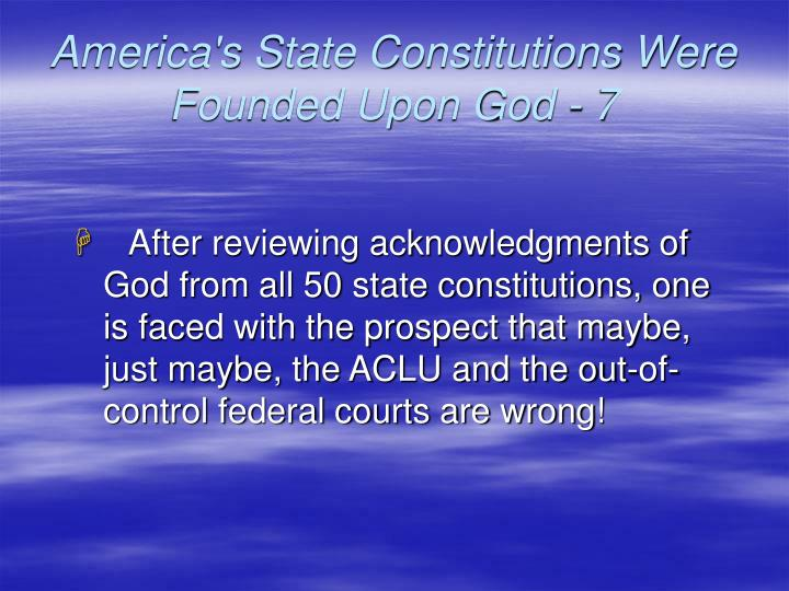 America's State Constitutions Were Founded Upon God - 7