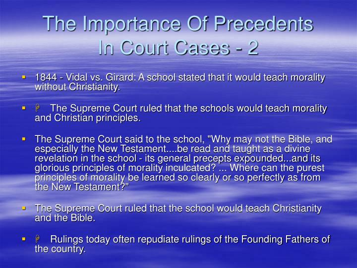 The Importance Of Precedents