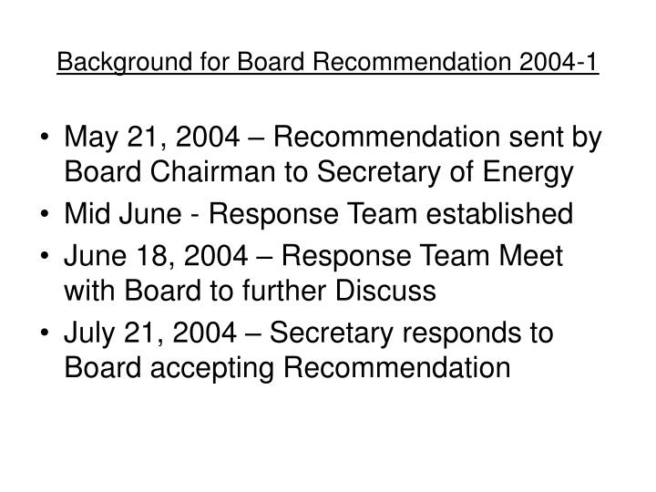 Background for board recommendation 2004 13