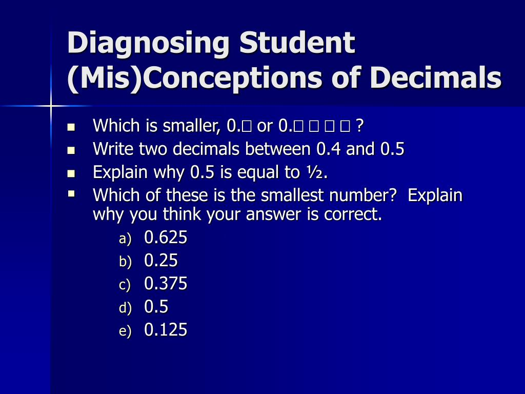 Diagnosing Student (Mis)Conceptions of Decimals