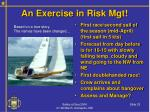 an exercise in risk mgt